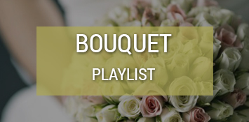 playlist_BOUQUET